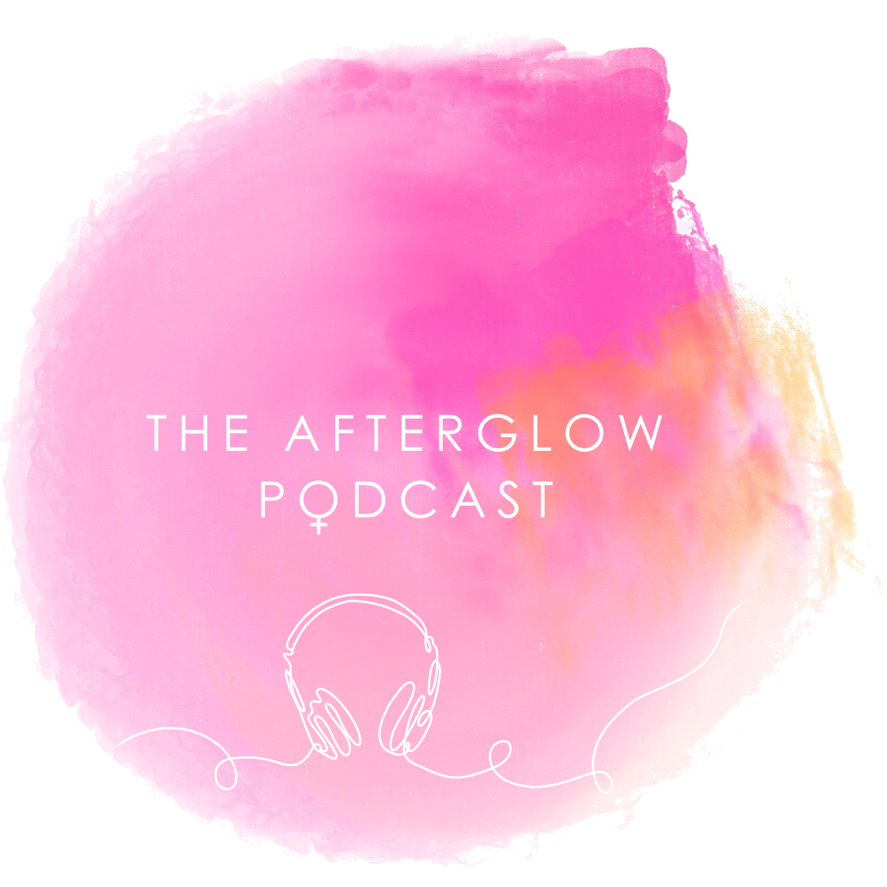 The Afterglow Podcast